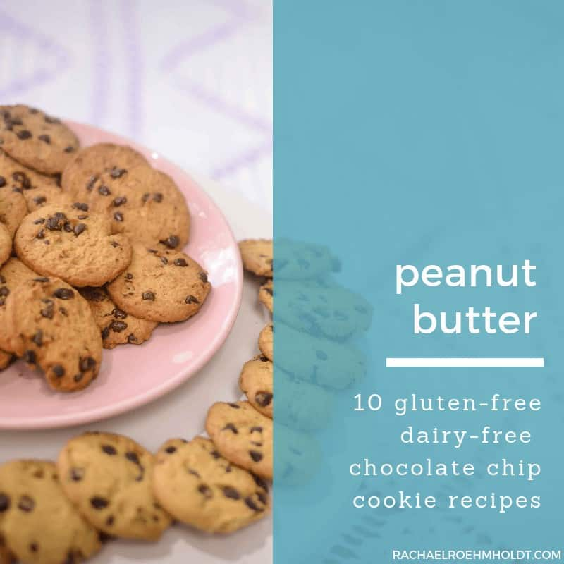 Gluten-free Dairy-free Peanut Butter Chocolate Chip Cookie Recipes