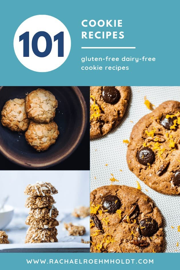 101 Cookie Recipes: gluten-free dairy-free recipes