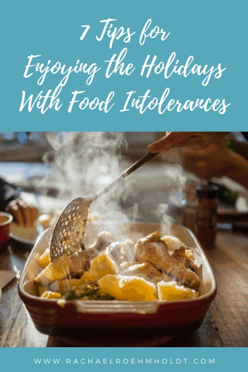 7 Tips for Enjoying the Holidays With Food Intolerances