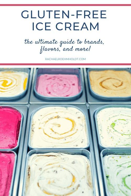 Gluten-free Ice Cream: The Ultimate Guide