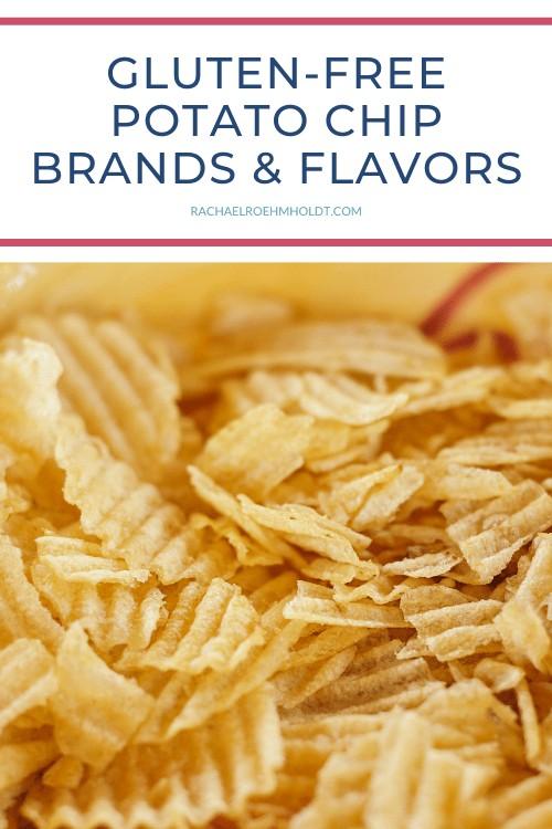 Gluten-free Potato Chip Brands & Flavors