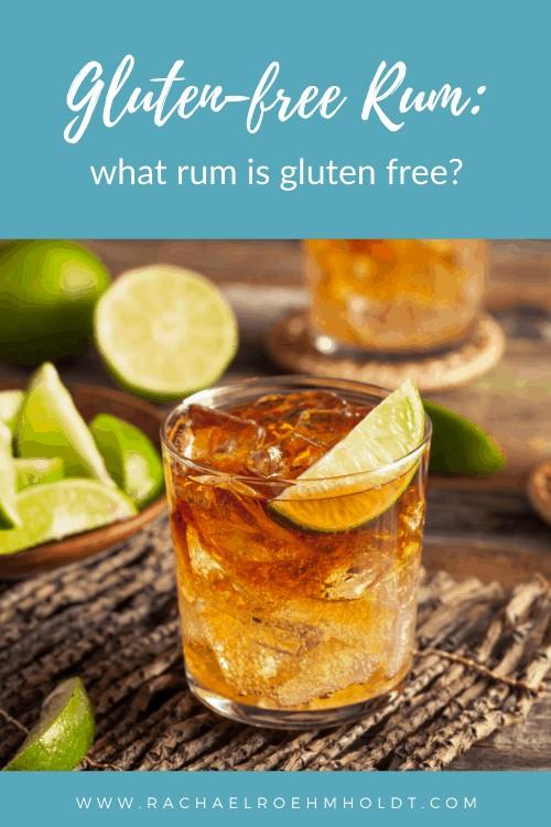 Gluten-free Rum: what rum is gluten-free?