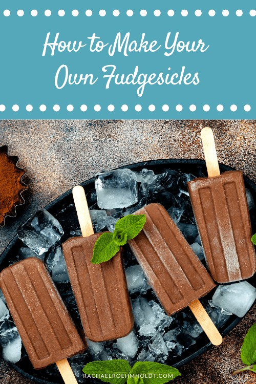 How to Make Your Own Dairy-free Fudgesicles