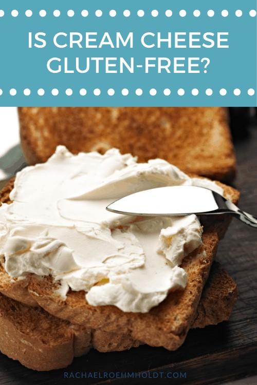 Is Cream Cheese Gluten-free?