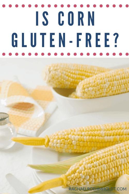 Is corn gluten-free