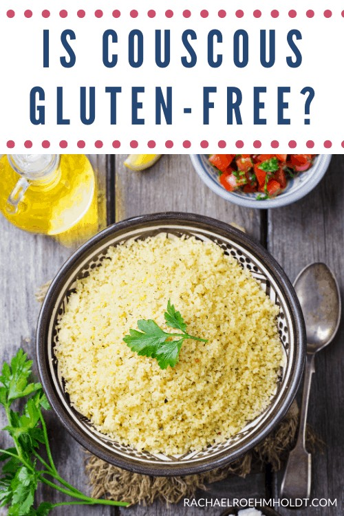 Is Couscous Gluten-free?
