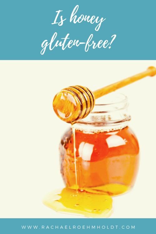 Is honey gluten-free?