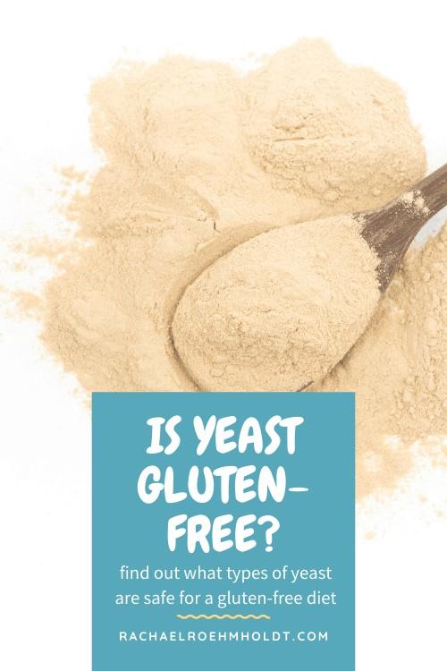 Is yeast gluten-free?