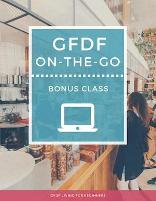Gluten and Dairy-free Diet - GFDF on the Go Bonus Class