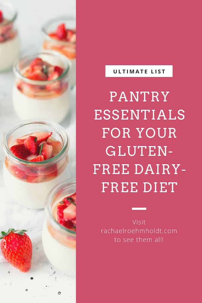 Pantry essentials for your gluten-free dairy-free diet