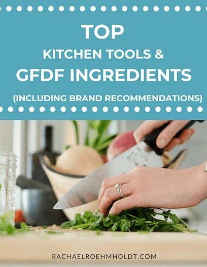 Top Kitchen Tools and GFDF Ingredients