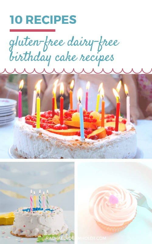 10 Gluten-free Dairy-free Birthday Cake Recipes