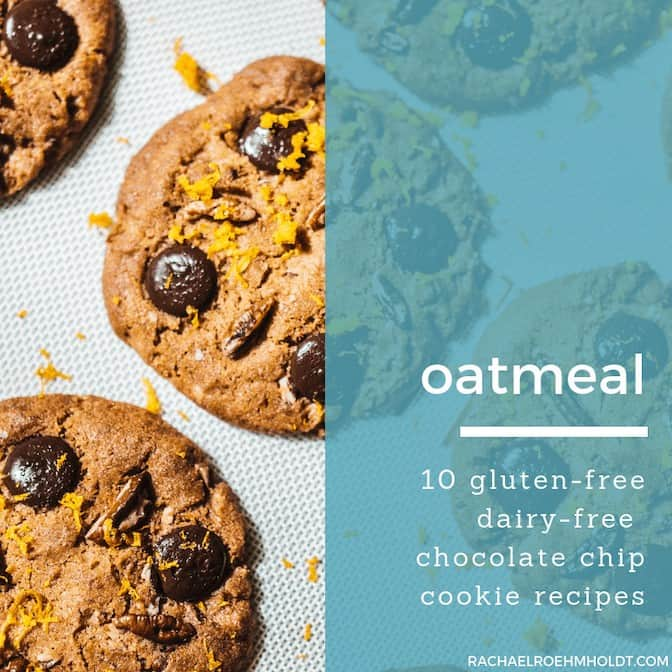 Gluten-free Dairy-free Oatmeal Chocolate Chip Cookie Recipes