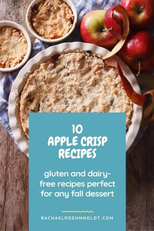 10 Apple Crisp Recipes