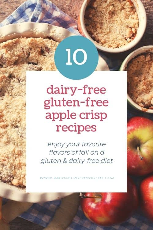 10 Dairy-free Gluten-free Apple Crisp Recipes