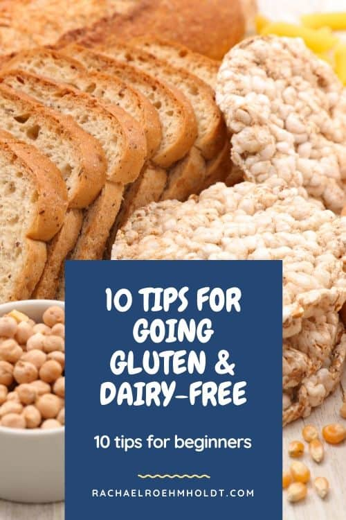 10 Tips for Going Gluten & Dairy-free
