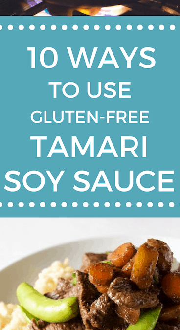 10 Ways to Use Gluten-free Tamari Soy Sauce