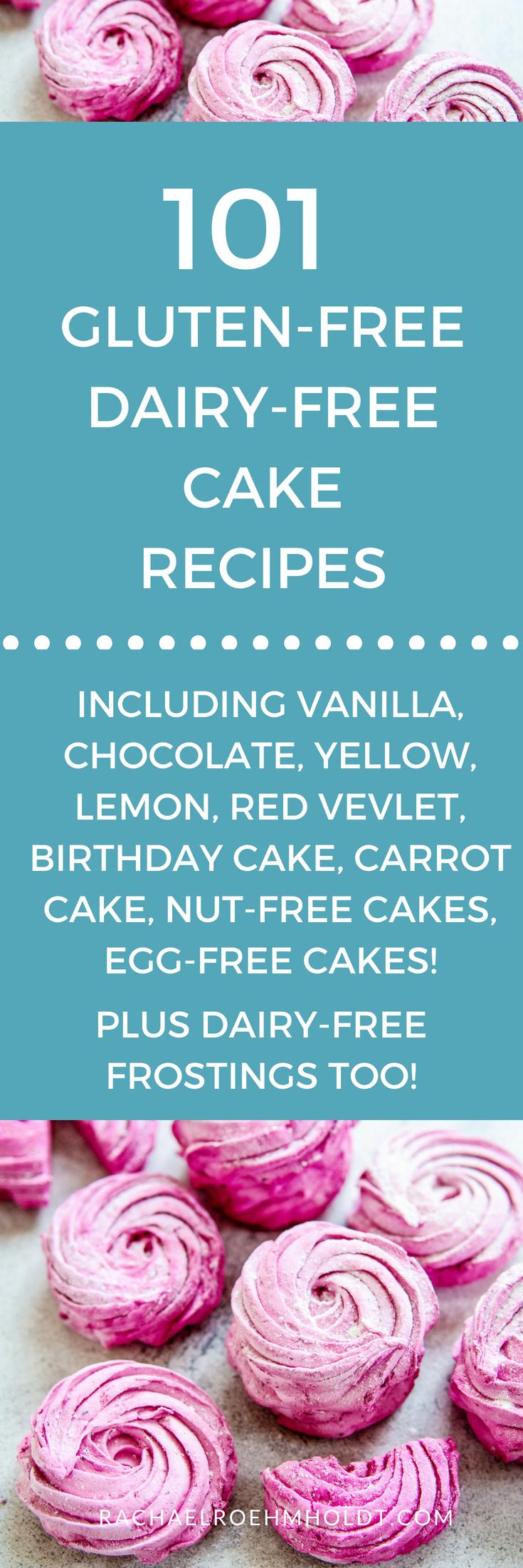 101 Gluten-free Dairy-free Cake Recipes