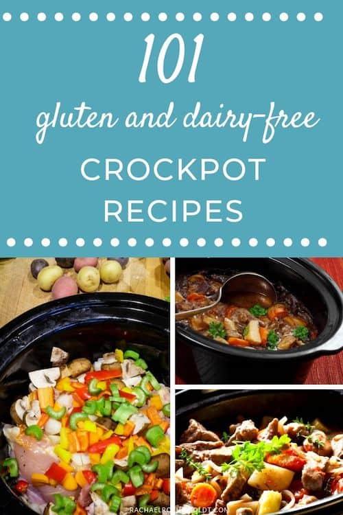 101 Gluten-free Dairy-free Crockpot Recipes