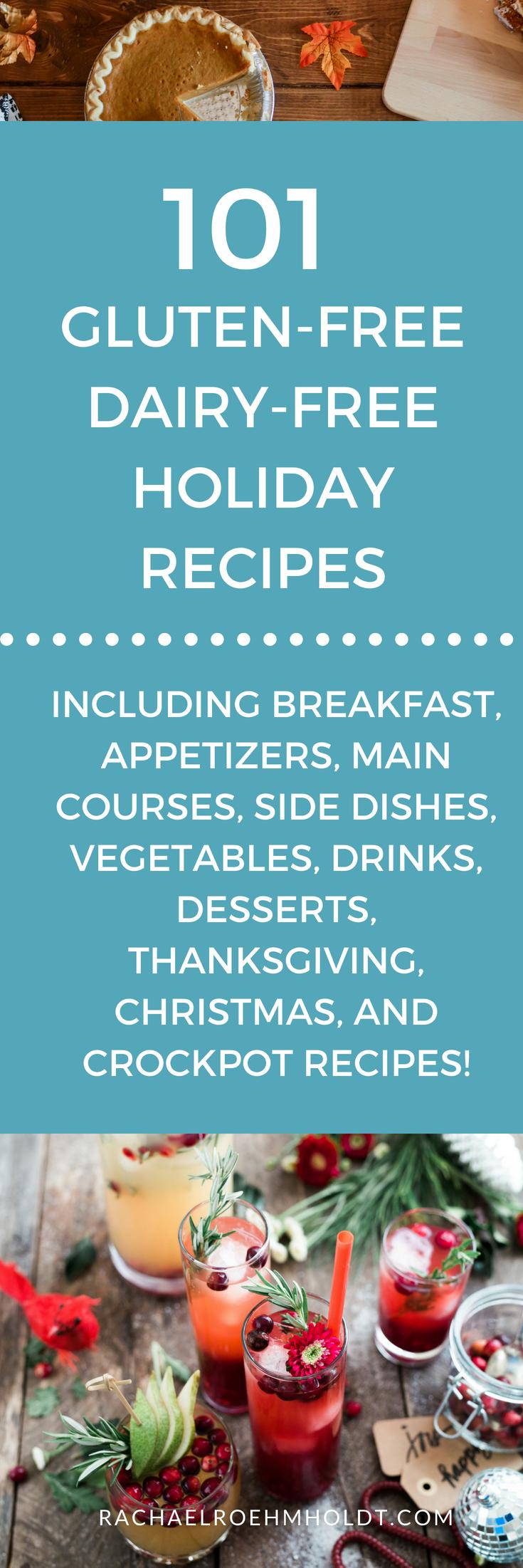 101 Holiday Gluten-free Dairy-free Recipes