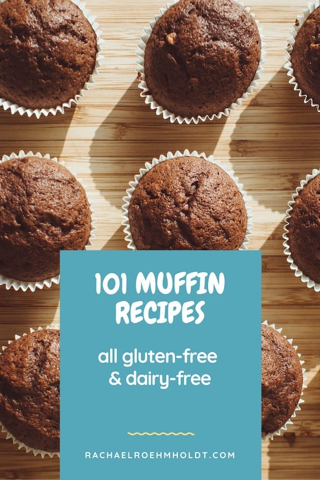 101 Muffin Recipes: gluten-free dairy-free recipe roundup