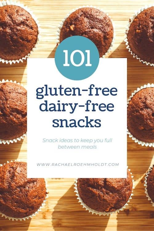 101 Gluten-free Dairy-free Snacks