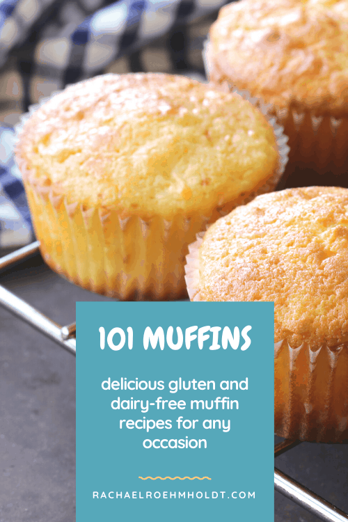 101 Gluten-free Dairy-free Muffin Recipes