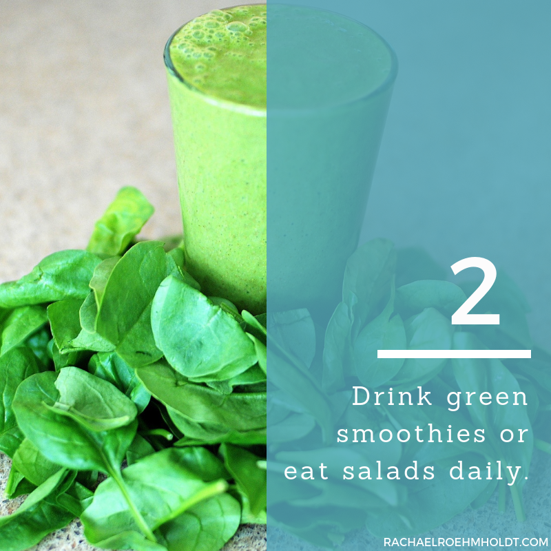 Gluten and Dairy-free Diet: 15 Tips to Stay Healthy // 2. Drink green smoothies or eat salads daily