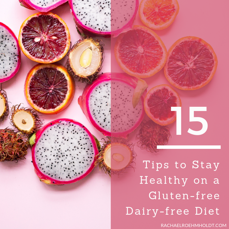 Gluten and dairy-free diet: 15 tips to stay healthy
