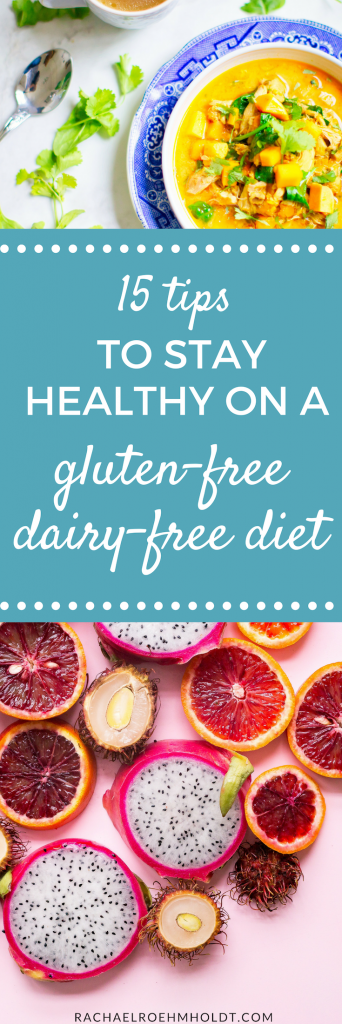15 tips to stay healthy on a gluten and dairy free diet