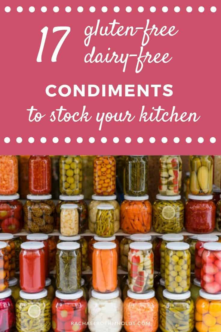 Gluten And Dairy Free Diet 17 Condiments To Stock Your Kitchen