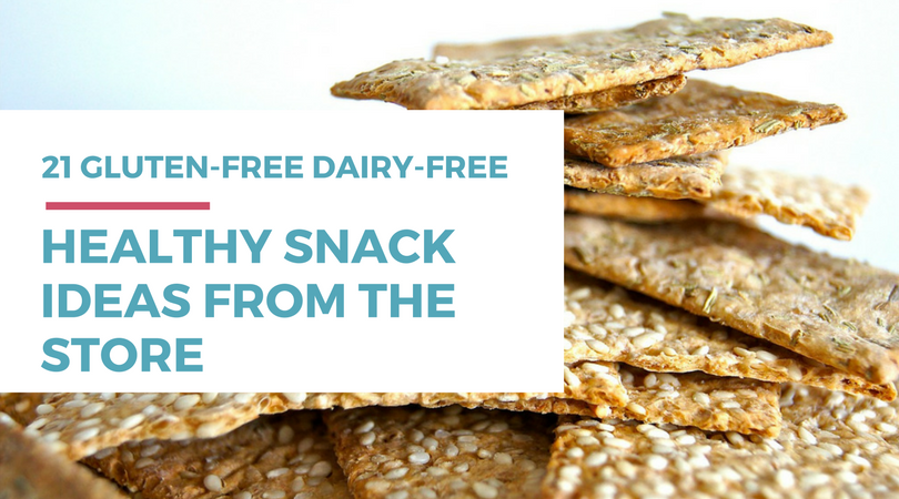 Gluten-free Dairy-free Snacks: 21 Healthy Ideas from the Store