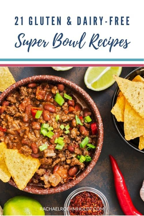 21 Gluten and Dairy-free Super Bowl Recipes