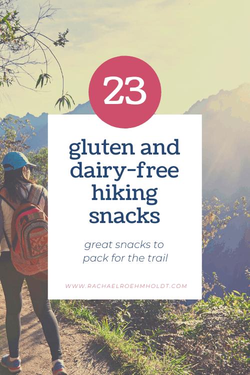 23 Gluten and Dairy-free Hiking Snacks