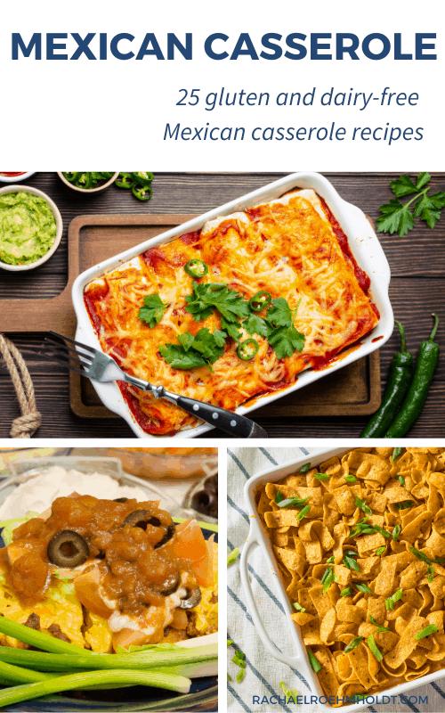 25 Gluten & Dairy-free Mexican Casserole Recipes