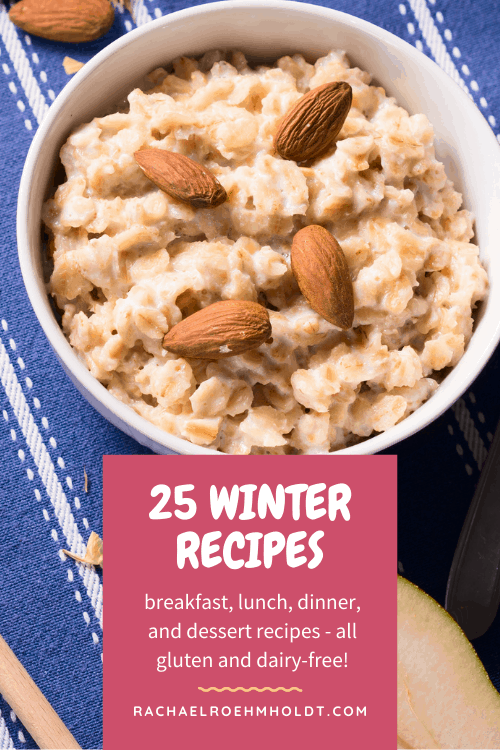 25 Gluten and Dairy-free Winter Recipes