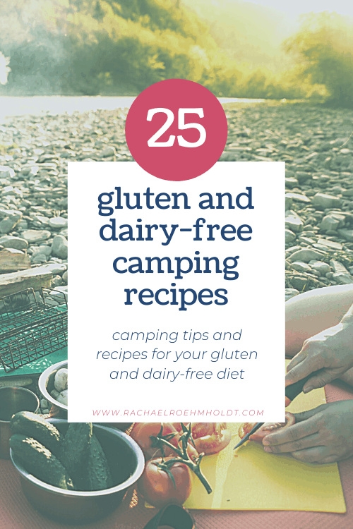 25 Gluten and Dairy-free Camping Tips & Recipes