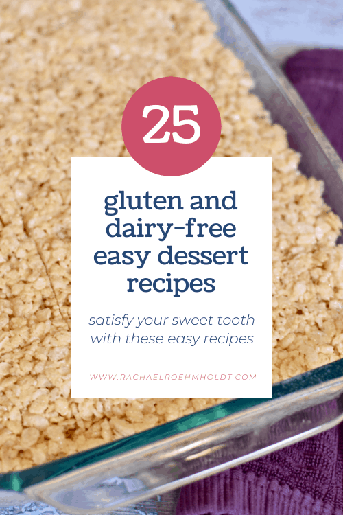 25 Gluten and Dairy-free Easy Dessert Recipes