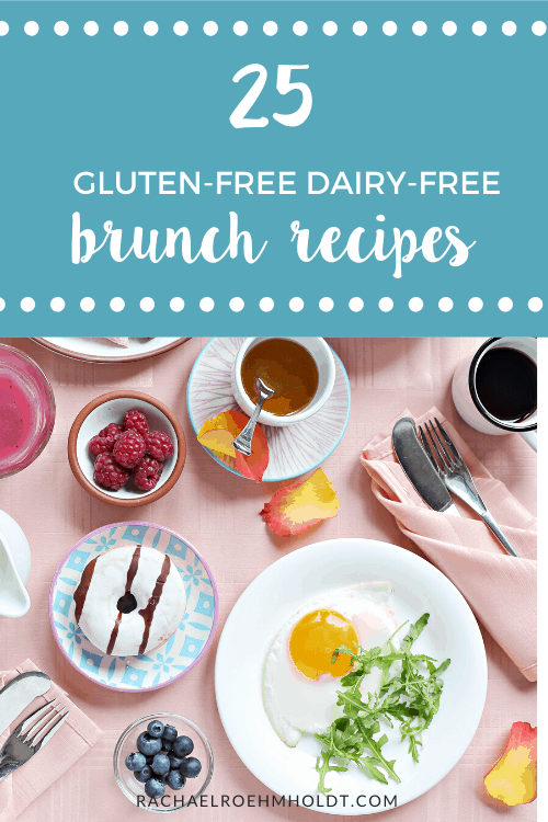 25 Gluten and Dairy-free Brunch Recipes