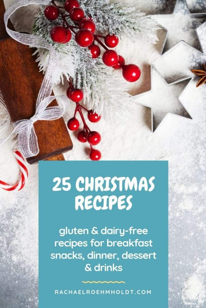 25 gluten-free dairy-free Christmas recipes