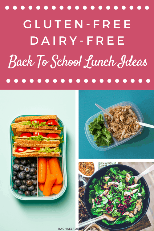Gluten-free Dairy-free Back to School Lunch Ideas