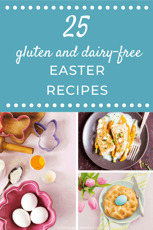25 Gluten-free Dairy-free Easter Recipes