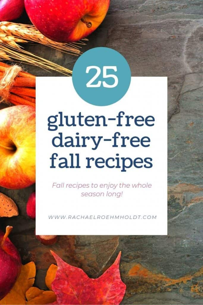 25 gluten-free dairy-free fall recipes