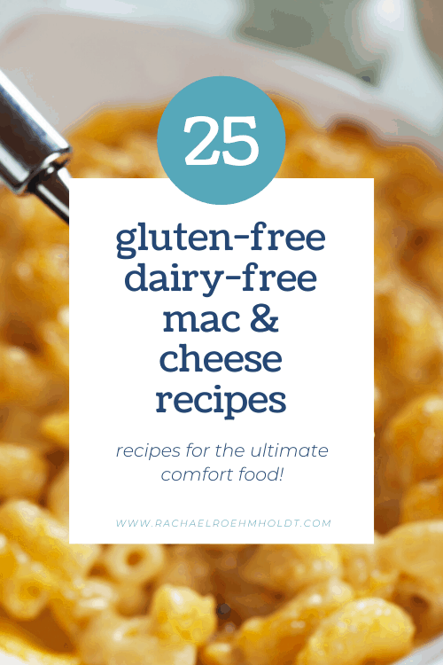 25 Gluten-free Dairy-free Mac and Cheese Recipes