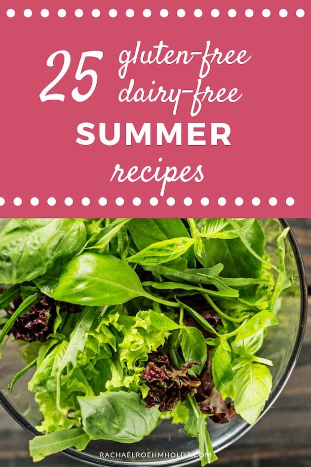 25 Gluten-free Dairy-free Summer Recipes