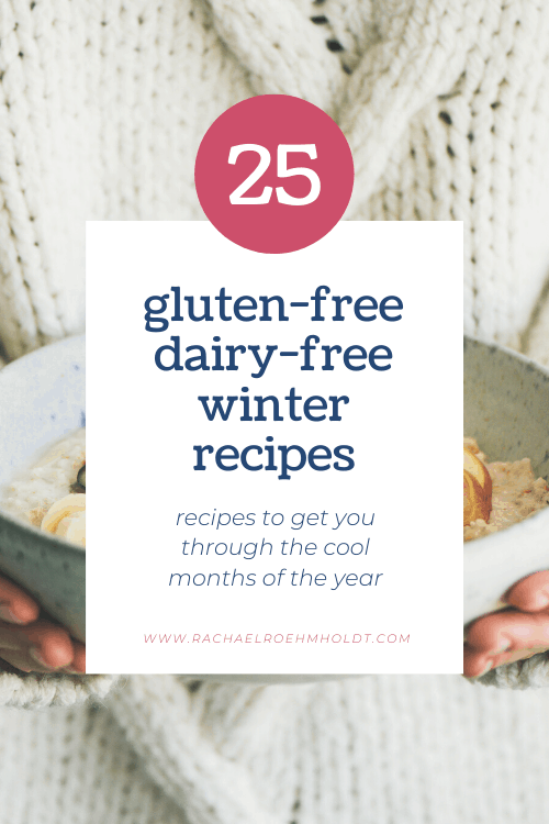 25 Gluten-free Dairy-free Winter Recipes