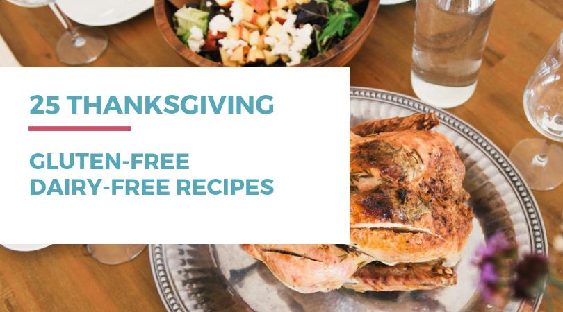 25 gluten-free dairy-free Thanksgiving recipes