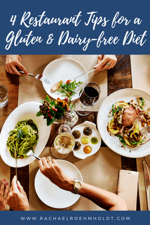 4 Restaurant Tips for a Gluten & Dairy-free Diet (1)
