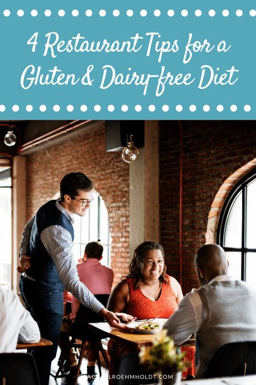 4 Restaurant Tips for a Gluten & Dairy-free Diet