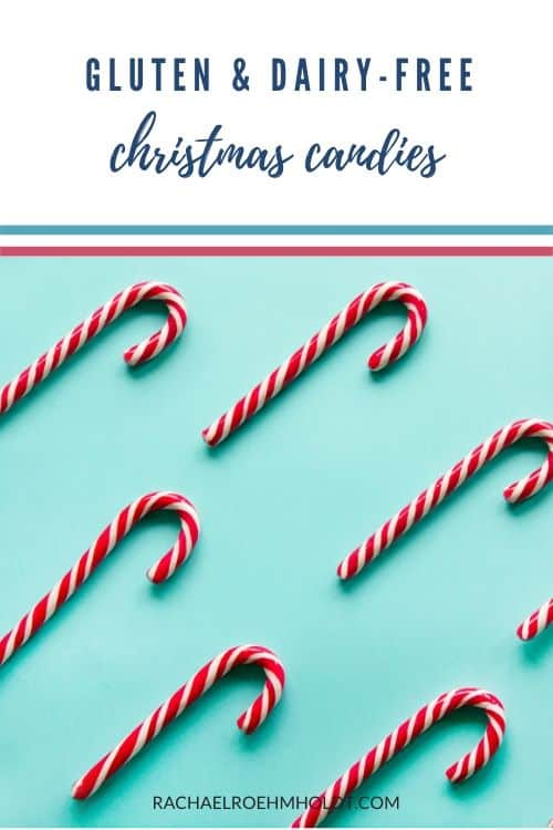 Gluten and Dairy-free Christmas Candies
